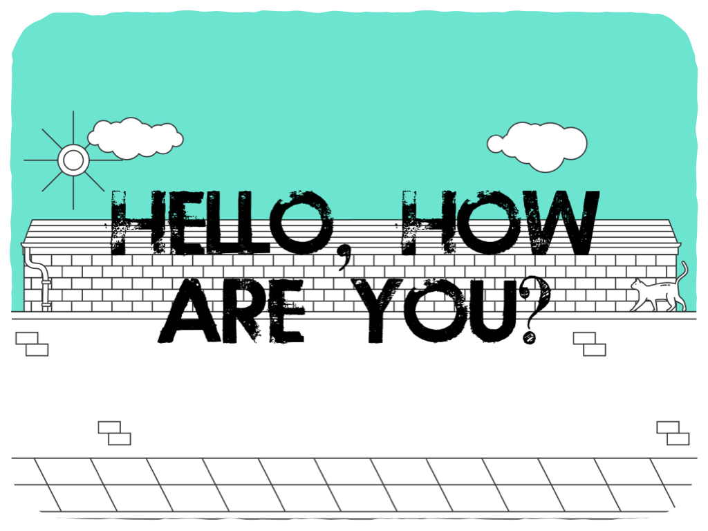 Hello, how are you?